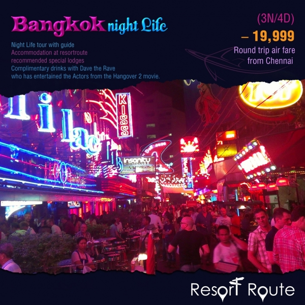 Tour Package - Nightlife in Bangkok 3N/4D @19999/-